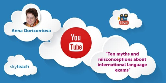 """Livestream """"Ten myths and misconceptions about international language exams"""""""