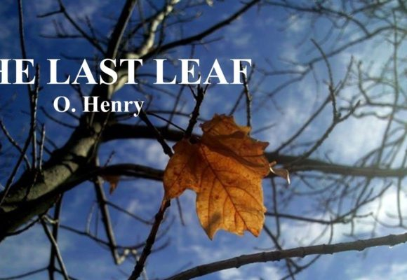 «The Last Leaf» by O. Henry