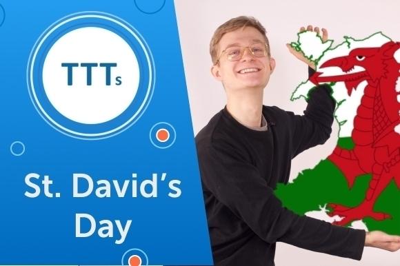 Советы ко Дню св. Давида на уроке английского
