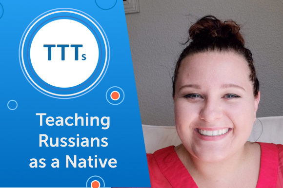Work Remotely Teaching English to Russian Students
