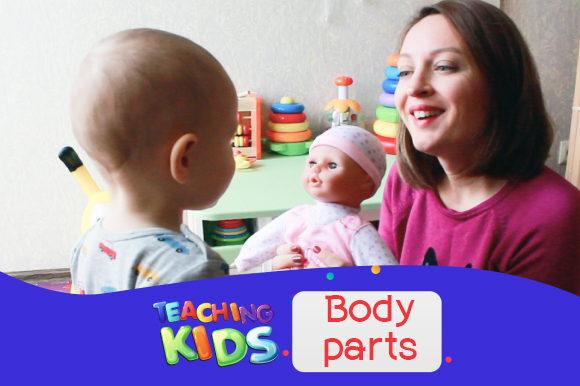 Английский с ребенком. Части тела: запоминаем английские слова с помощью стишков и песен